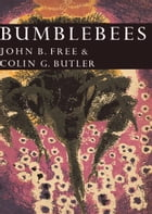 Bumblebees (Collins New Naturalist Library, Book 40) by John B. Free