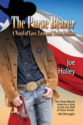 The Purse Bearer: A Novel of Love, Lust and Texas Politics (Historical Fiction & Literature) photo
