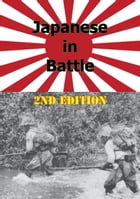 JAPANESE IN BATTLE 2nd Edition [Illustrated Edition]