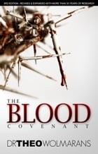 The Blood Covenant by Dr Theo Wolmarans