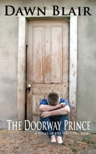 The Doorway Prince: A Wells of the Onesong story by Dawn Blair