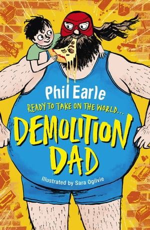 Demolition Dad a Storey Street novel
