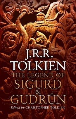 Book The Legend of Sigurd and Gudrún by J. R. R. Tolkien
