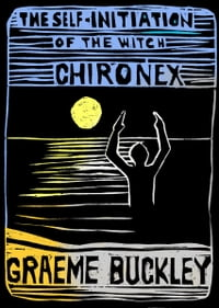 The Self-Initiation of the Witch Chironex