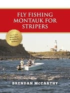 Fly Fishing Montauk for Stripers