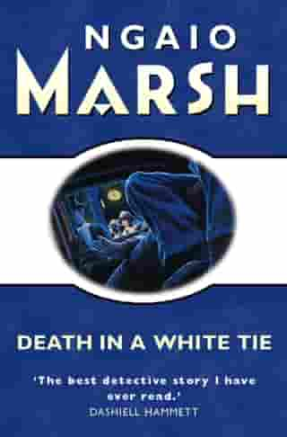 Death in a White Tie (The Ngaio Marsh Collection) by Ngaio Marsh