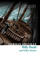 Billy Budd and Other Stories (Collins Classics) by Herman Melville