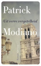 Uit verre vergetelheid by Patrick Modiano