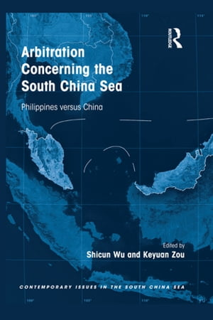 Arbitration Concerning the South China Sea Philippines versus China