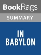 In Babylon by Marcel Moring l Summary & Study Guide by BookRags