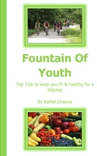 Fountain Of Youth by Kafeel Channa