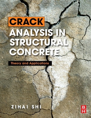 Crack Analysis in Structural Concrete Theory and Applications