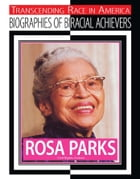 Rosa Parks: Civil Rights Activist by Chuck Bednar