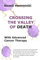 Crossing the Valley of Death with Advanced Cancer Therapy by Akseli Hemminki