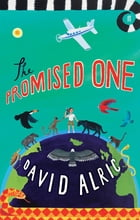 The Promised One by David Alric