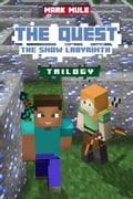 The Quest: The Snow Labyrinth Trilogy e4f89db4-d326-4c33-bfaa-5e55b2b707de