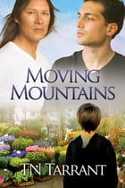 Moving Mountains by TN Tarrant