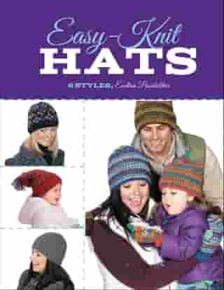 Easy-Knit Hats: Detailed Techniques for Knitting in the Round by Carri Hammett