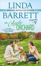The Apple Orchard by Linda Barrett