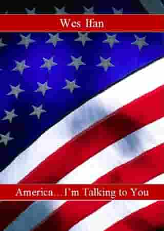 America... I'm Talking to You