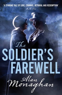 Book The Soldier's Farewell by Alan Monaghan