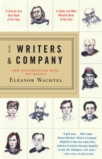 More Writers & Company: New Conversations with CBC Radio's Eleanor Wachtel