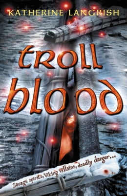 Book Troll Blood by Katherine Langrish