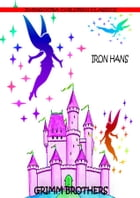 Iron Hans by Grimm Brothers