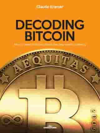 Decoding Bitcoin: All you need to know about the new world currency