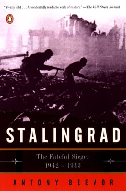 Book Stalingrad: The Fateful Siege: 1942-1943 by Antony Beevor