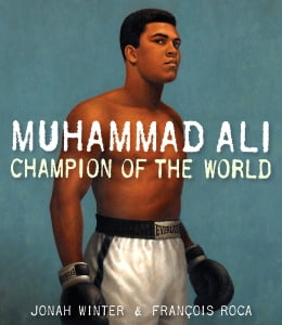Book Muhammad Ali: Champion of the World by Jonah Winter