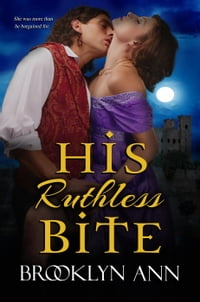 His Ruthless Bite: Scandals With Bite, #4