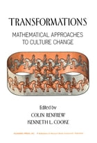 Transformations: Mathematical Approaches to Culture Change