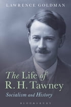 The Life of R. H. Tawney: Socialism and History