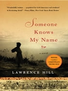 Someone Knows My Name: A Novel Cover Image