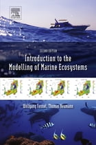 Introduction to the Modelling of Marine Ecosystems: (with MATLAB programs on accompanying CD-ROM)