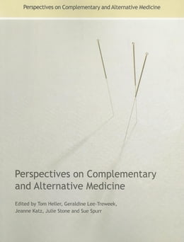 Book Perspectives on Complementary and Alternative Medicine by Heller, Tom