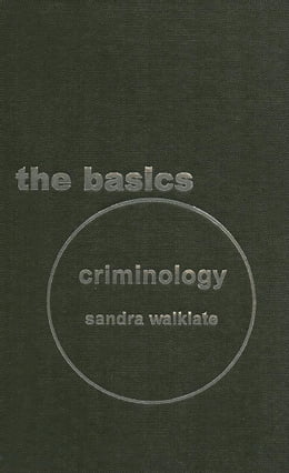Book Criminology: The Basics by Walklate, Sandra
