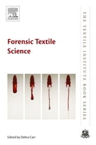 Forensic Textile Science by Debra Carr