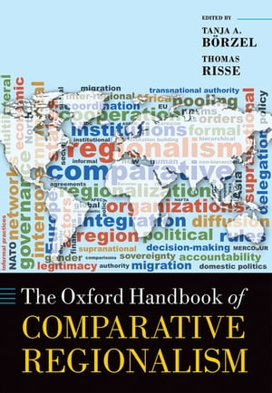 The Oxford Handbook of Comparative Regionalism