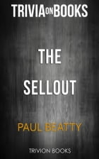 The Sellout by Paul Beatty (Trivia-On-Books) by Trivion Books