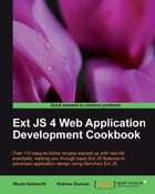 Ext JS 4 Web Application Development Cookbook