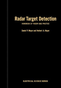 Book Radar Target Detection: Handbook of theory and Practice by Meyers, Daniel