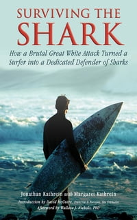 Surviving the Shark: How a Brutal Great White Attack Turned a Surfer into a Dedicated Defender of…