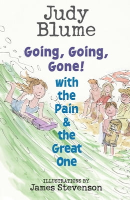 Book Going, Going, Gone! with the Pain and the Great One by Judy Blume