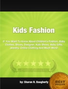 Kids Fashion by Sharon R. Daugherty