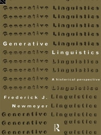 Generative Linguistics: An Historical Perspective