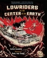 Lowriders to the Center of the Earth Cover Image