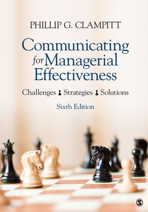 Communicating for Managerial Effectiveness Challenges | Strategies | Solutions