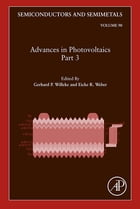 Advances in Photovoltaics: Part 3 by Gerhard P. Willeke
